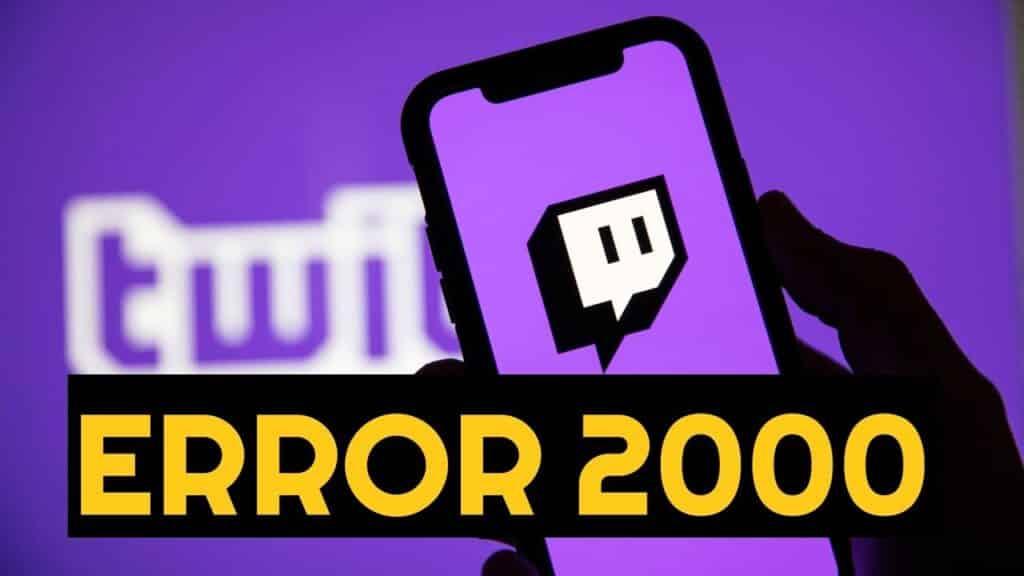 how to fix twitch error 2000