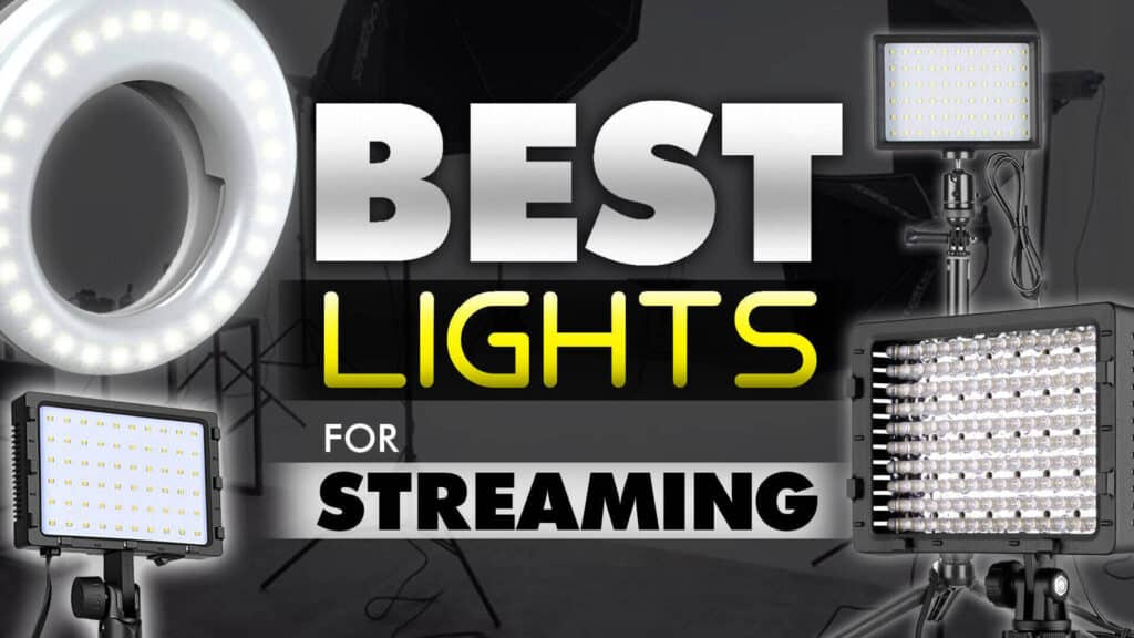 The Best Lighting for Streaming on Twitch
