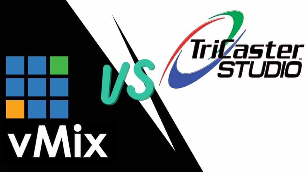 vMix vs Tricaster Studio