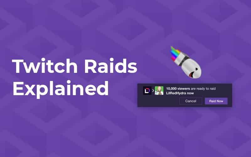 What Is a Twitch Raid