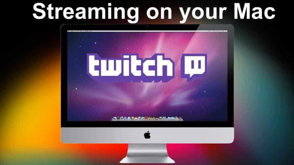 Best Streaming Software for Mac