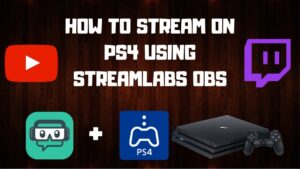 How to Use Streamlabs on PS4