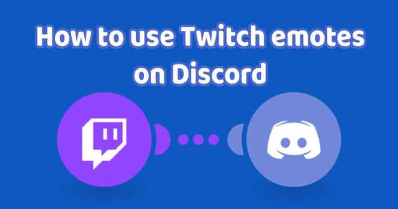 How to Add Twitch Emotes on Discord?