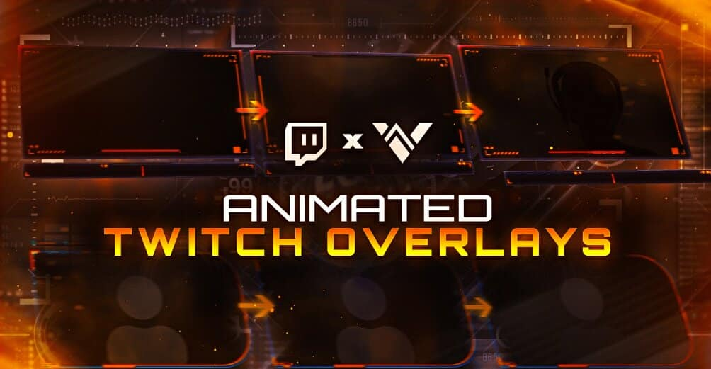 Best Animated Twitch Overlays